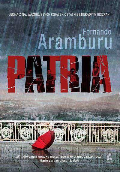 """""""Patria"""" – rozrachunkowa powieść o ETA"""