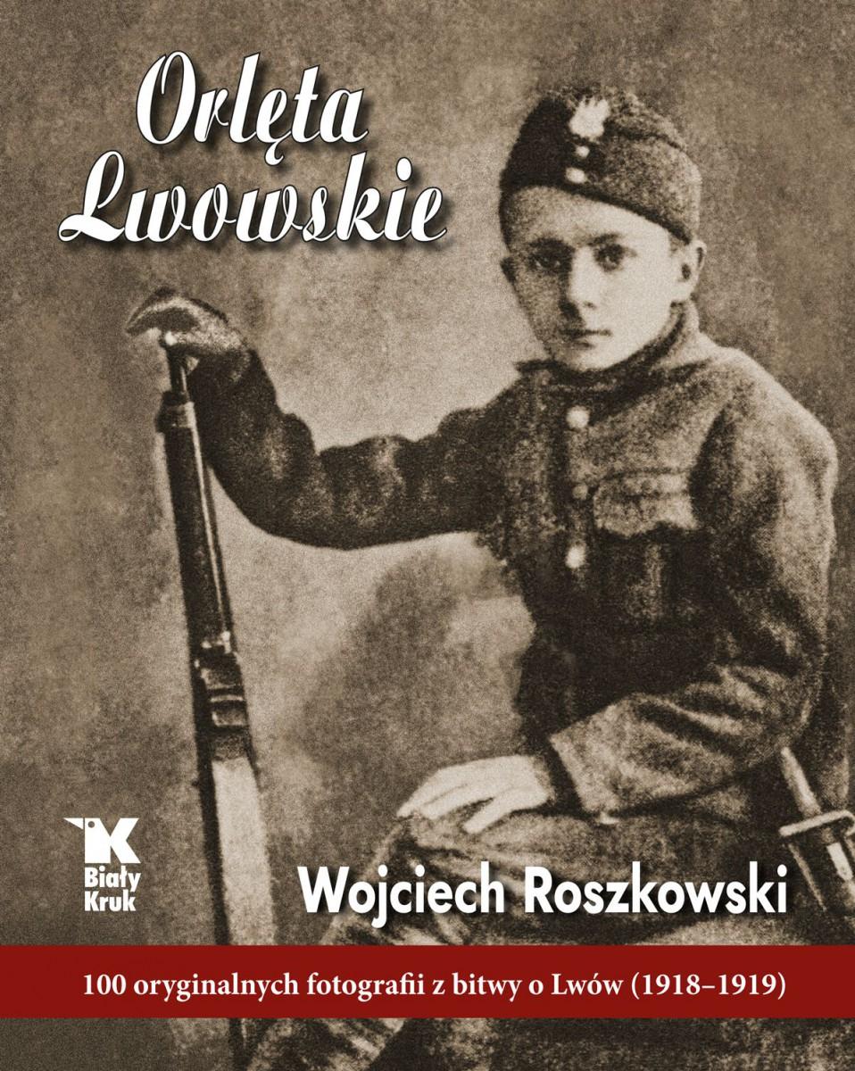 Orlęta lwowskie, bohaterscy poprzednicy powstańców warszawskich